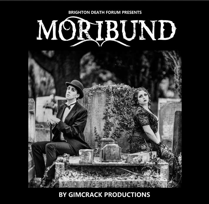 Moribund by Gimcrack Productions